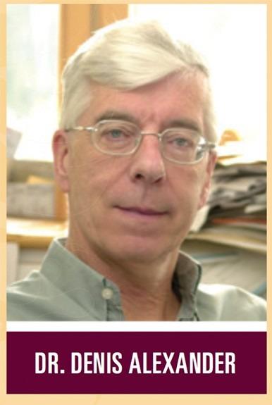 Dr. Denis Alexander